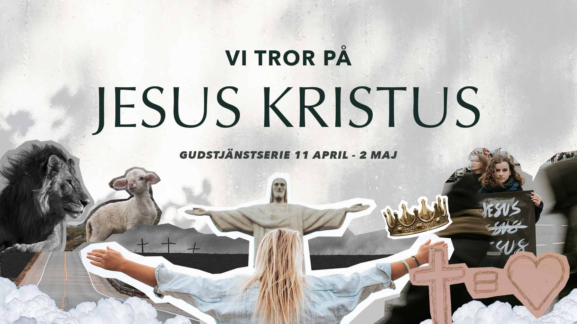 Vi tror på Jesus Kristus